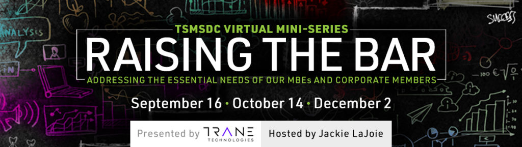 2020 TSMSDC Raising the Bar Workshops Presented by Trane Technologies